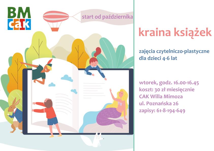 Plakat promujący zajęcia dla dzieci Kraina Ksiązek. Grafika Przedstawia postacie z bajek - Piotrusia Pana, Syrenkę itp. , które wyskoczyły z książki