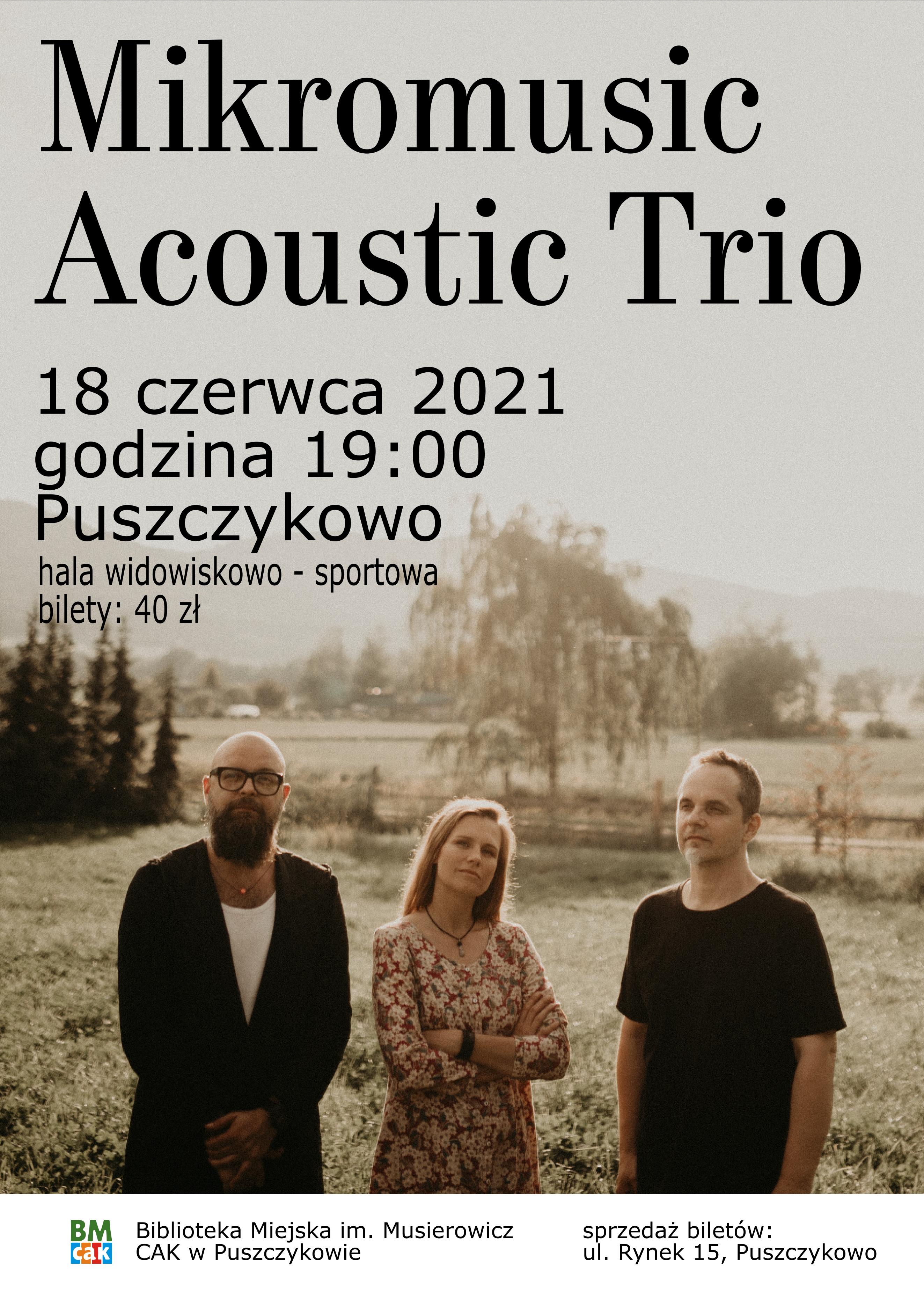 Plakat przedstawia troje muzyków : Natalię Grosiak, Roberta Szydło, Dawida Korbaczyńskiego, na tle łąki i drzew. Plakat jest bardzo nostalgiczny, co oddaje charakter zapowiadanego koncertu