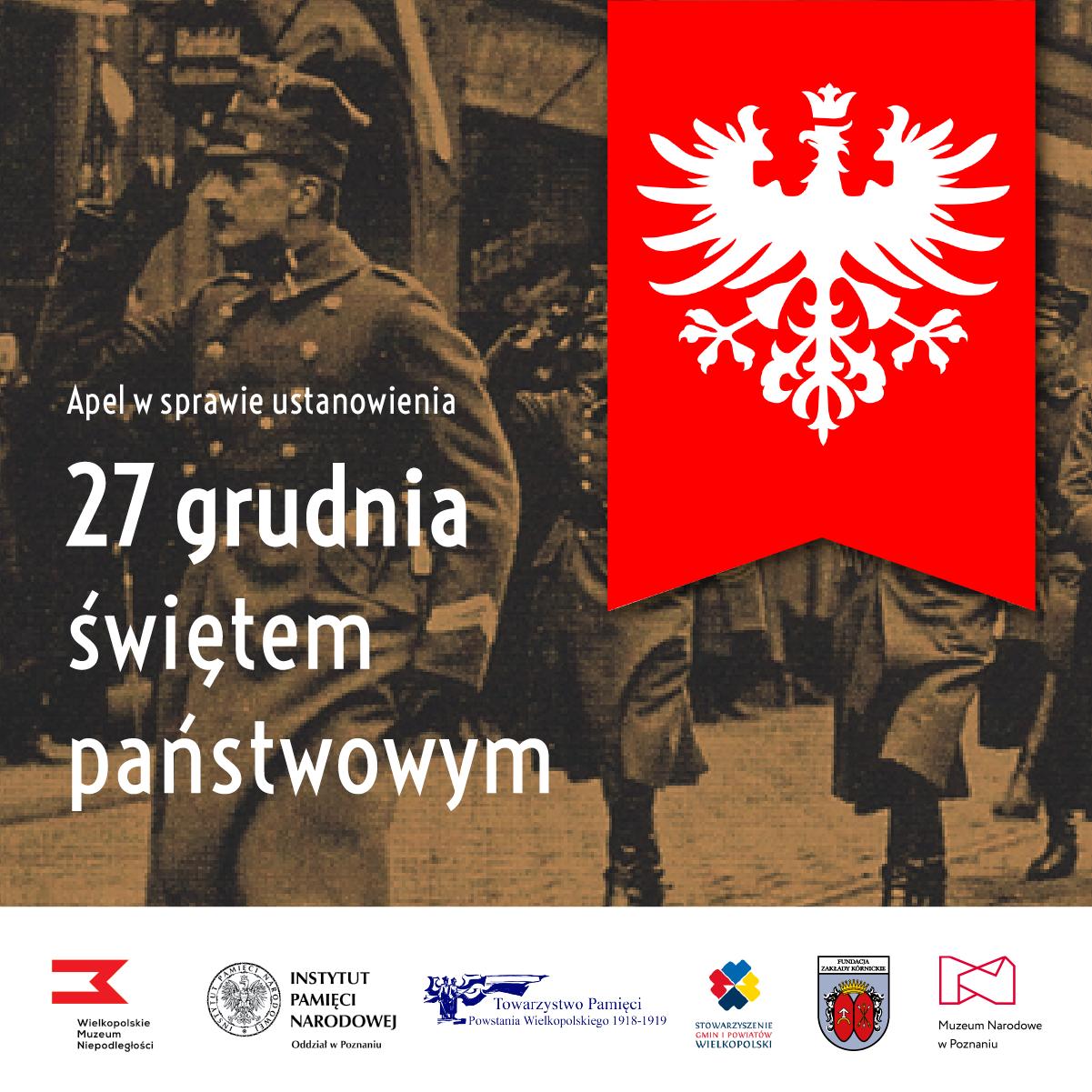 Grafika przedstawia fotografię Powstańców Wielkopolskich, mężczyźni idą i salutują. Obok widzimy nałozoną na zdjęcie flagę powstańczą - biały orzeł w koronie na czerwonym tle
