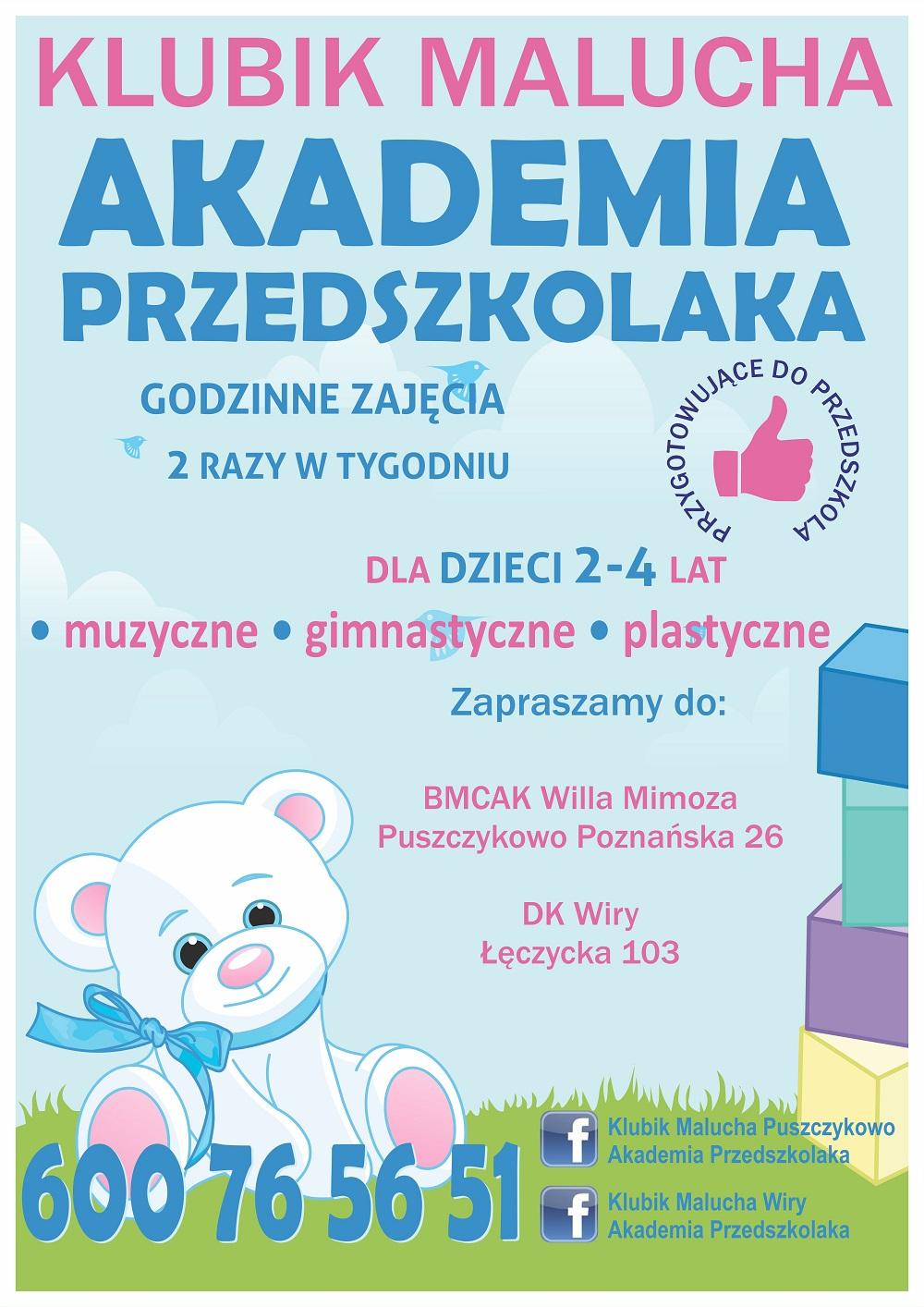 Plakat reklamujący Klub Malucha - Akademię Przedszkolaka. Grafika przedstawia białego, pluszowego, uśmiechniętego misa zachęcającego do zabawy.